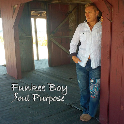 Soul Purpose de Funkee Boy