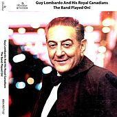 The Band Played On! by Guy Lombardo
