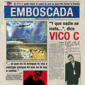 Play & Download Emboscada by Vico C | Napster