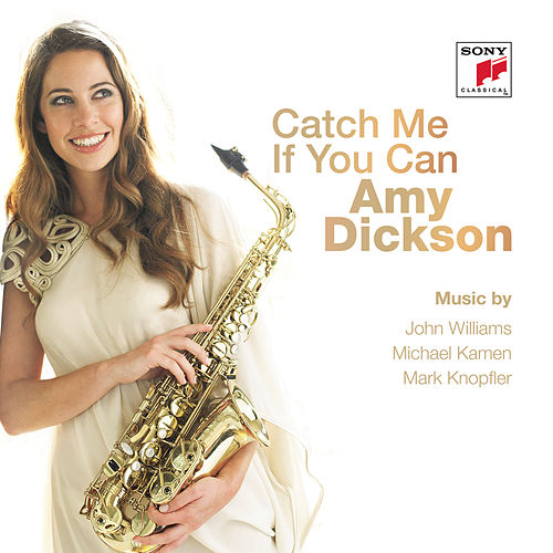 Play & Download Catch Me If You Can by Amy Dickson | Napster