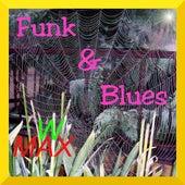 Funk & Blues von W Max