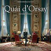 Play & Download Quai d'Orsay (Bande originale du film) by Various Artists | Napster