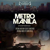 Metro Manila (Original Motion Picture Soundtrack) by Various Artists