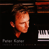 Play & Download Inner Works by Peter Kater | Napster
