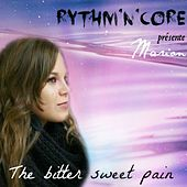 The Bitter Sweet Pain by Marion
