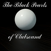 The Black Pearls of Clubsound by Various Artists