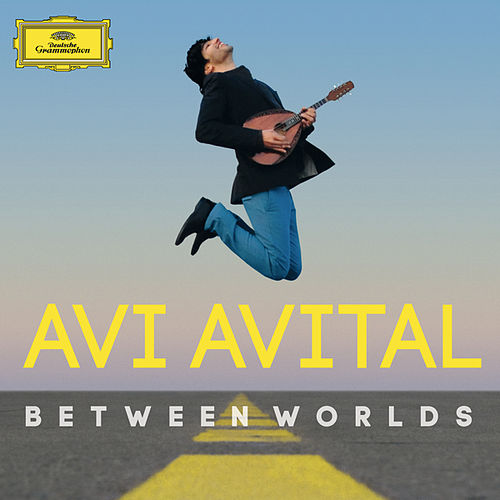 Between Worlds by Avi Avital