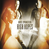 Play & Download High Hopes by Bruce Springsteen | Napster