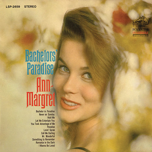 Play & Download Bachelors' Paradise by Ann-Margret | Napster
