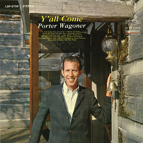 Play & Download Y'all Come by Porter Wagoner | Napster