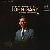 Play & Download Catch a Rising Star by John Gary | Napster