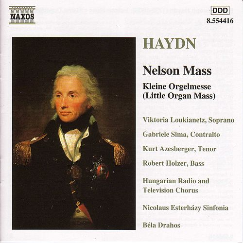 Play & Download Nelson Mass by Franz Joseph Haydn | Napster