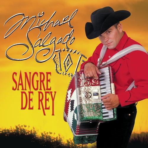 Sangre De Rey by Michael Salgado
