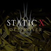 Play & Download Destroyer by Static-X | Napster