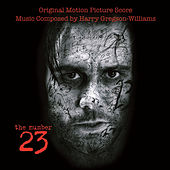 Play & Download The Number 23: Original Motion Picture Score by Harry Gregson-Williams | Napster
