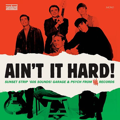Play & Download Ain't It Hard! - The Sunset Strip Sound Of Viva Records by Various Artists | Napster
