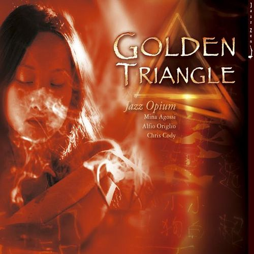 Golden Triangle, Jazz Opium, Jazz Zen Vol 14 of 16 by Various Artists
