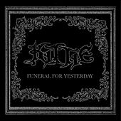 Play & Download Funeral For Yesterday by Kittie | Napster