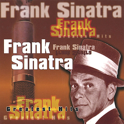 Play & Download Greatest Hits (2002) by Frank Sinatra | Napster