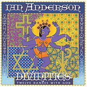 Divinities: Twelve Dances With God by Ian Anderson