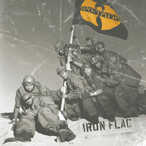 Play & Download Wu-Tang Iron Flag by Wu-Tang Clan | Napster