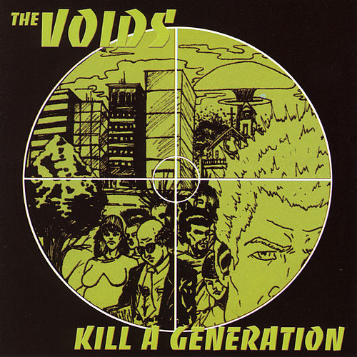 Play & Download Kill A Generation by The Voids | Napster