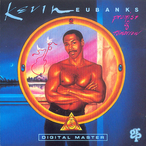 Play & Download Promise Of Tomorrow by Kevin Eubanks | Napster