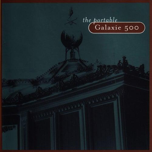 The Portable Galaxie 500 by Galaxie 500