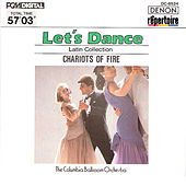 Play & Download Let's Dance, Vol. 4: Latin Collection (Chariots of Fire) by Columbia Ballroom Orchestra | Napster