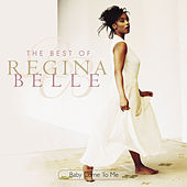 Baby Come To Me: The Best Of Regina Belle by Regina Belle