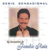 Serie Sensacional by Frankie Ruiz