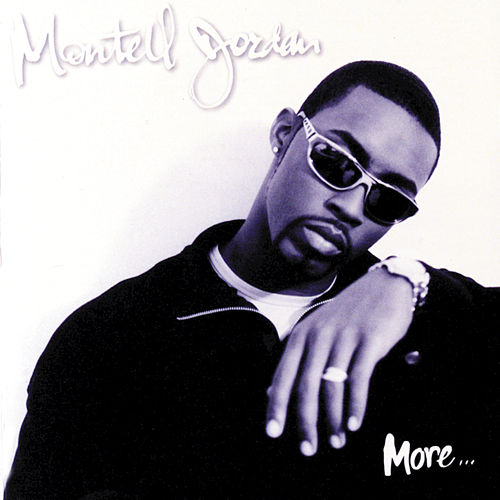 Play & Download More... by Montell Jordan | Napster