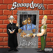 Play & Download Tha Last Meal by Snoop Dogg | Napster
