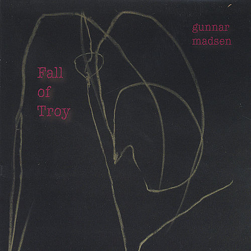 Play & Download Fall of Troy by Gunnar Madsen | Napster