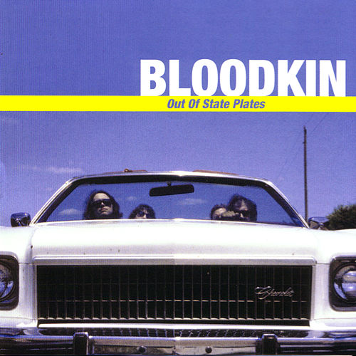 Play & Download Out Of State Plates by Bloodkin | Napster