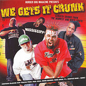 Play & Download We Gets It Crunk by Various Artists | Napster