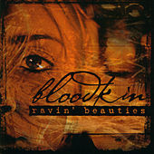 Play & Download Ravin' Beauties by Bloodkin | Napster
