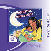Play & Download Duerme, mi Peque�ito / Sleep, My Little One by Various Artists | Napster