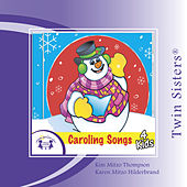 Play & Download Caroling Songs 4 Kids by Various Artists | Napster