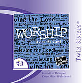 Play & Download Worship �loving the Lord by Various Artists | Napster