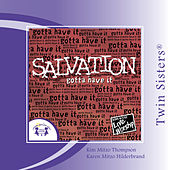 Play & Download Salvation �Gotta Have It by Various Artists | Napster