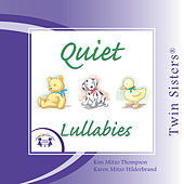 Play & Download Quiet Lullabies by Various Artists | Napster