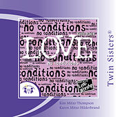 Play & Download Love �No Conditions SPLIT-TRACK by Twin Sisters Productions | Napster