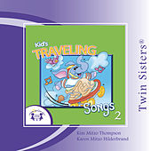 Play & Download Kids' Traveling Songs 2 by Various Artists | Napster