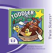 Play & Download Toddler Tune Time by Various Artists | Napster