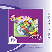 Play & Download Kids' Traveling Songs 3 by Various Artists | Napster