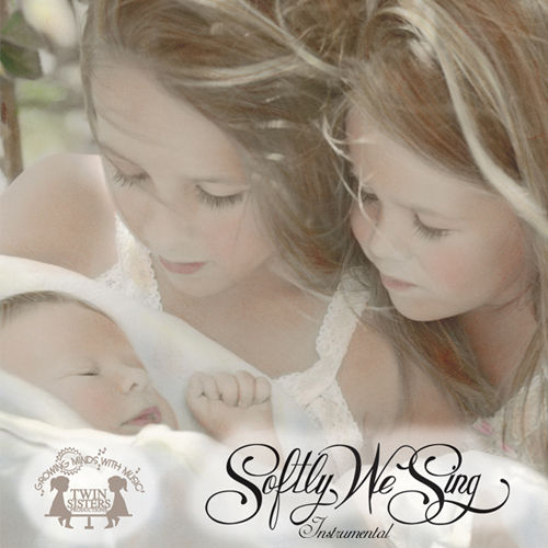 Play & Download Softly Instrumental Lullabies by Twin Sisters Productions | Napster