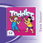 Play & Download Toddler Dance & Play 3 by Various Artists | Napster