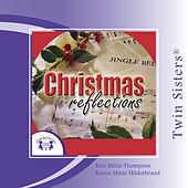 Play & Download Christmas Reflections by Various Artists | Napster