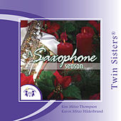 Play & Download A Saxophone Season by Various Artists | Napster